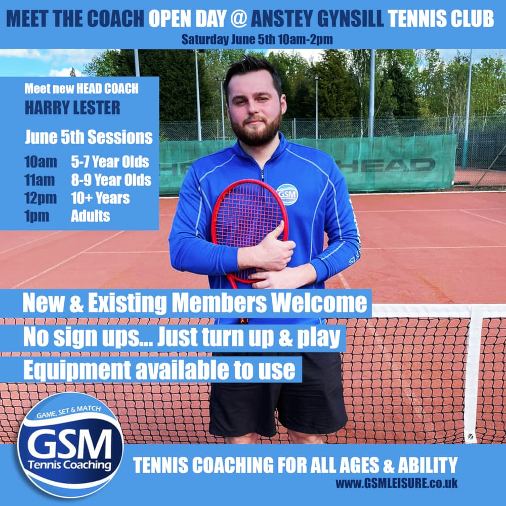 GSM Anstey Gynsill Tennis OPEN DAY with Harry Lester